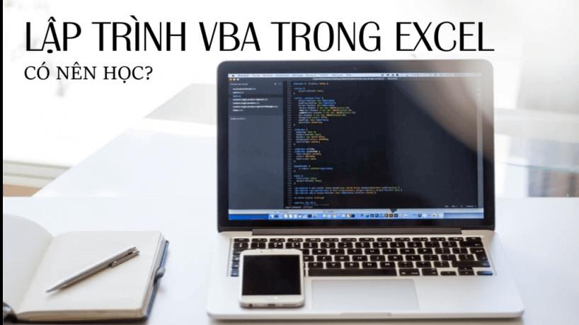 Có nên học lập trình VBA trong Excel hay không?