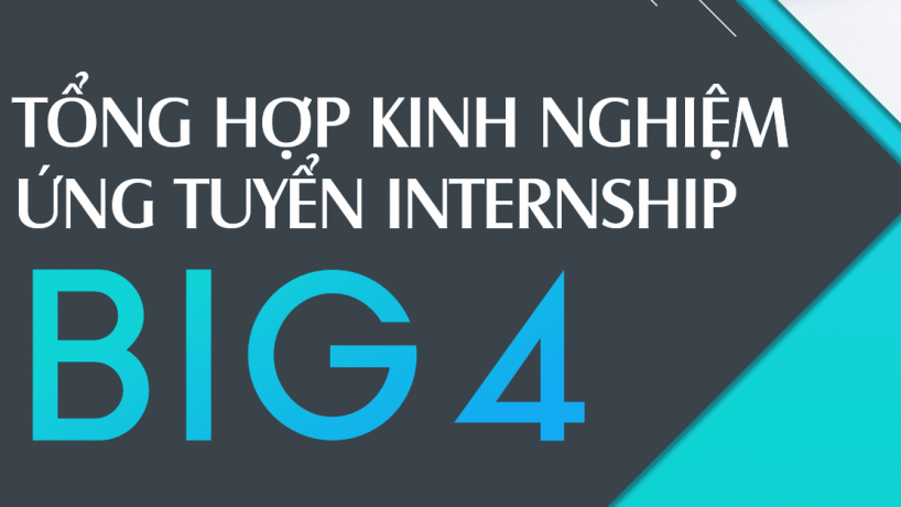 Tặng tài liệu Kinh nghiệm ứng tuyển Internship – Big4