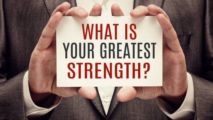Điểm mạnh của bạn là gì?