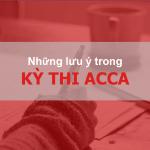 Kỳ thi ACCA: Những lưu ý Trước, Trong và Sau kì thi