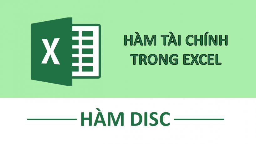 Hàm DISC trong Excel – Hàm tài chính