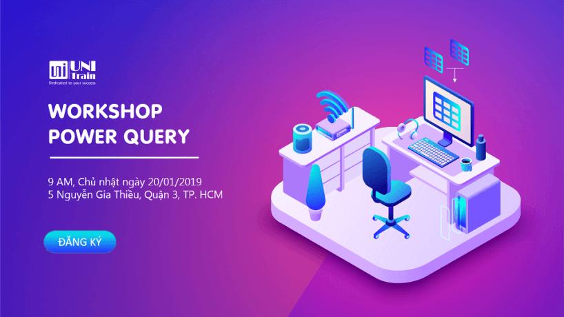 Workshop Power Query – Ứng dụng tổng hợp dữ liệu