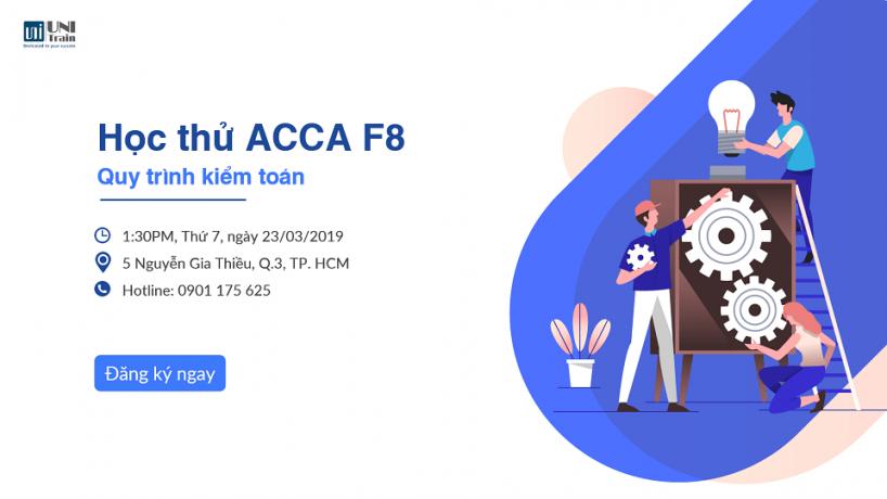 """Học thử ACCA AA (F8): """"Tổng quan quy trình kiểm toán"""""""