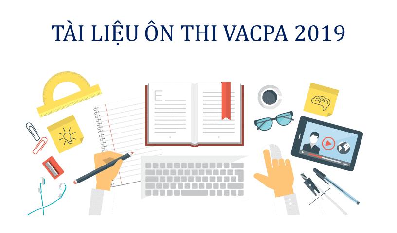 Tài liệu ôn thi VACPA 2019