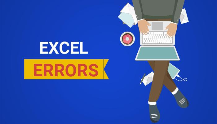 5 lỗi Excel phổ biến trong Kiểm toán