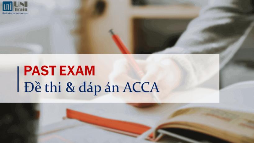 Đề thi & đáp án ACCA các kỳ gần nhất