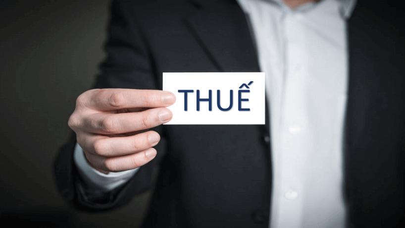 Các loại thuế cần biết khi kinh doanh tại Việt Nam