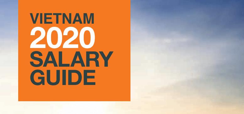 Download tài liệu Vietnam Salary Guide 2020