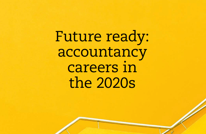 Download tài liệu Future ready: accountancy careers in the 2020s
