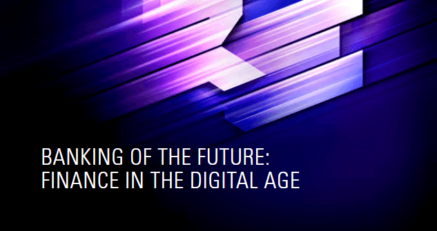 Download tài liệu Banking of the future: Finance in the digital age