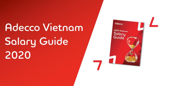 Download tài liệu Adecco Salary Guide 2020
