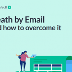 Download tài liệu Death by email and how to overcome it