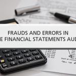 Gian lận (Fraud) và Sai sót (Errors) là gì? Những biểu hiện của gian lận và sai sót
