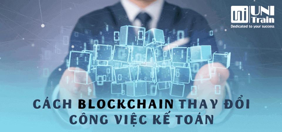 Cách Blockchain thay đổi công việc kế toán