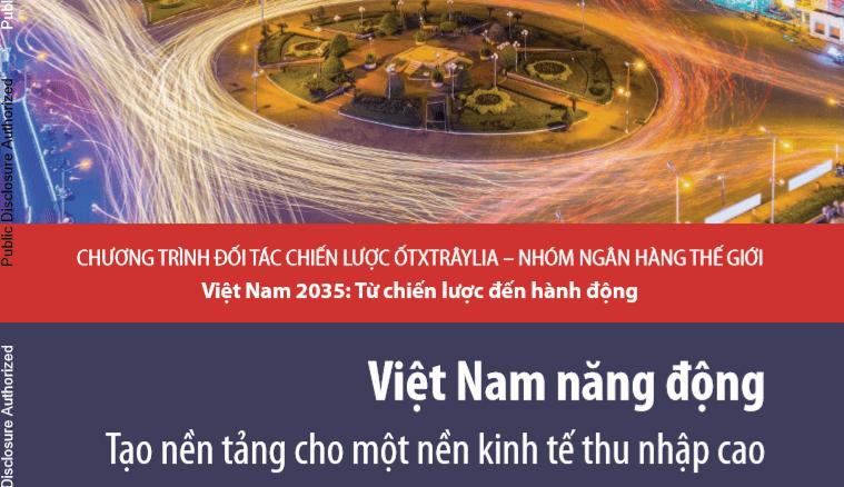Download Báo cáo Việt Nam năng động – Tạo nền tảng cho một nền kinh tế thu nhập cao
