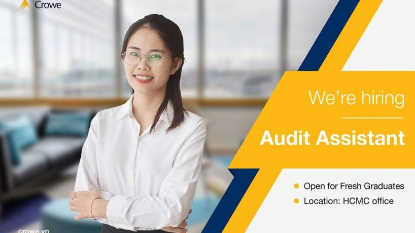 [Crowe Việt Nam] Tuyển dụng Audit Assistant – Graduation Recruitment Program 2020
