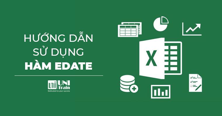 [Excel tips] Hướng dẫn sử dụng hàm EDATE