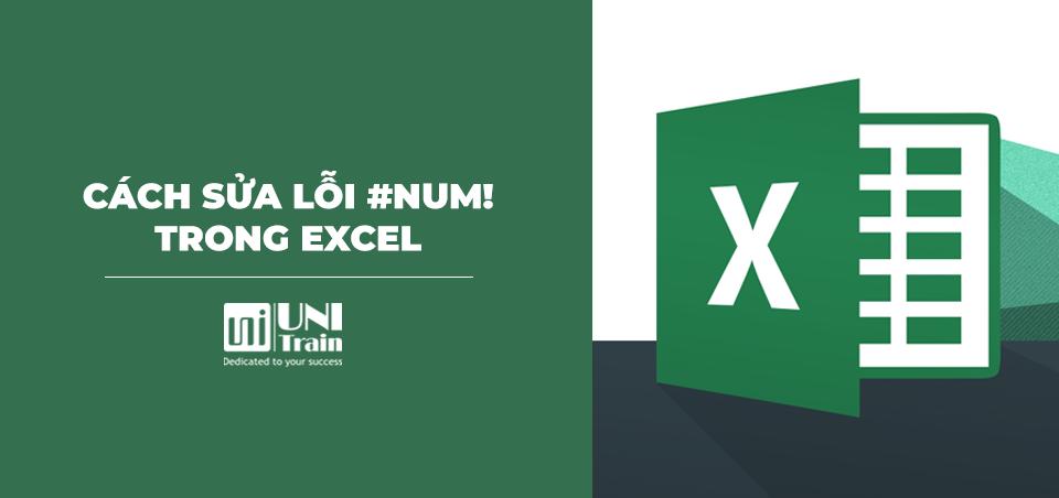 [Excel tips] Cách sửa lỗi #NUM! trong Excel