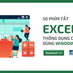 50 phím tắt Excel thông dụng cho người dùng Win/Mac