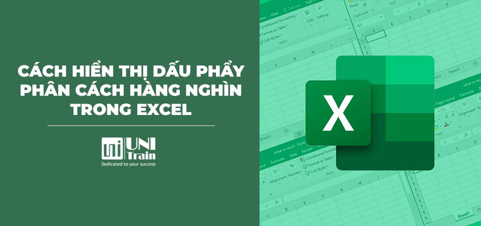 Cách hiển thị dấu phẩy phân cách hàng nghìn trong Excel