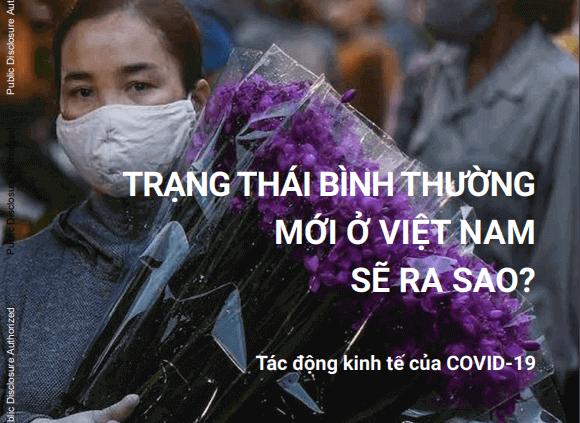 World Bank: Trạng thái bình thường mới ở Việt Nam sẽ ra sao?