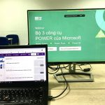 Recap Live Webinar: Bộ 3 công cụ POWER của Microsoft