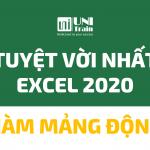 Hàm mảng động: Thay đổi lớn nhất của Excel 2020