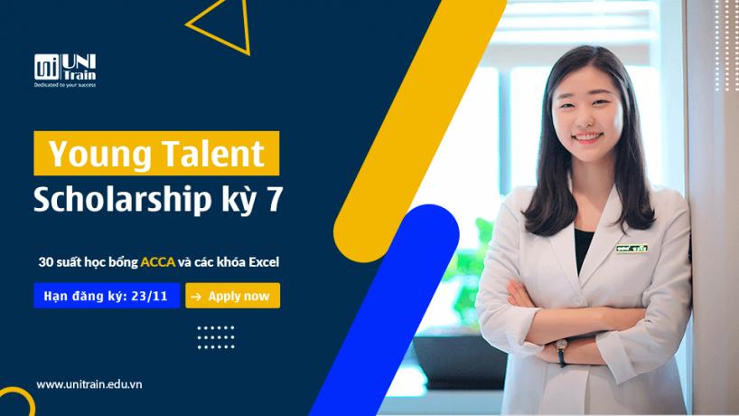 Học bổng UniTrain Young Talent Scholarship – Chắp cánh tài năng trẻ kỳ 7