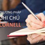 Học hiệu quả bằng phương pháp ghi chú Cornell