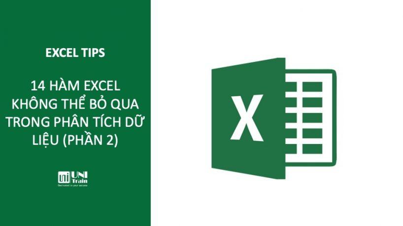 14 hàm Excel không thể bỏ qua trong phân tích dữ liệu (Phần 2)