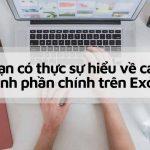 Bạn có thực sự hiểu về các thành phần chính trong Excel?