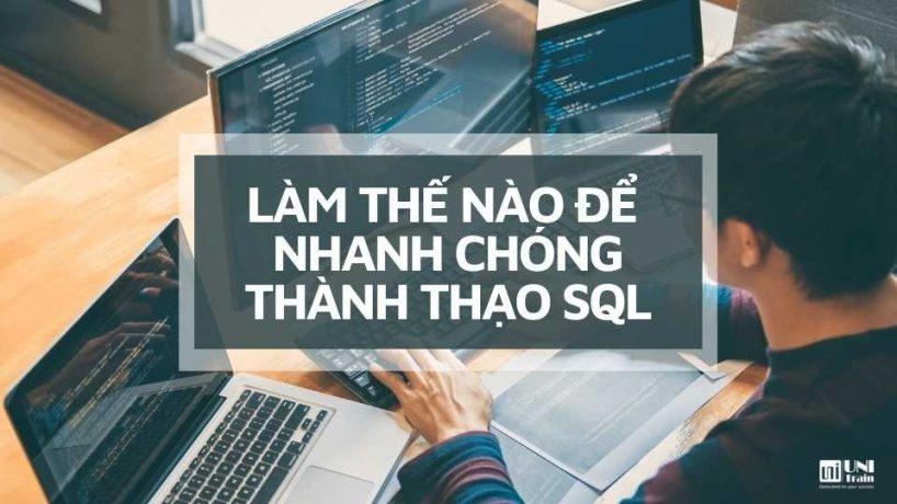Làm thế nào để nhanh chóng thành thạo SQL?