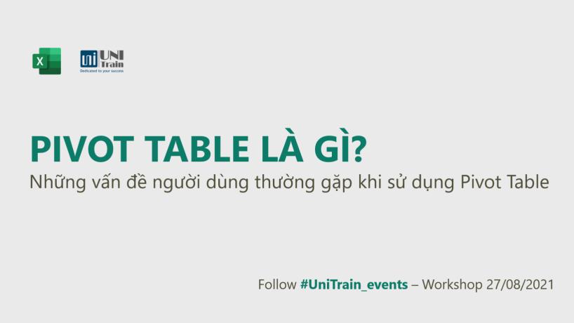 Pivot Table là gì? Những vấn đề thường gặp khi sử dụng Pivot Table