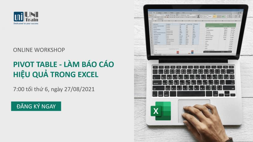 Workshop Online: Pivot Table – Làm báo cáo hiệu quả trong Excel