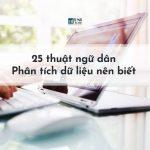 25 thuật ngữ dân Phân tích dữ liệu nên biết