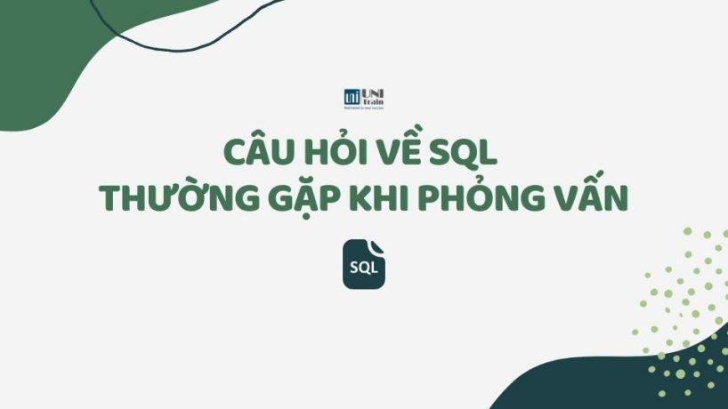 Câu hỏi về SQL thường gặp khi phỏng vấn