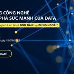 E-talk: Kỹ năng công nghệ và khai phá sức mạnh của Data