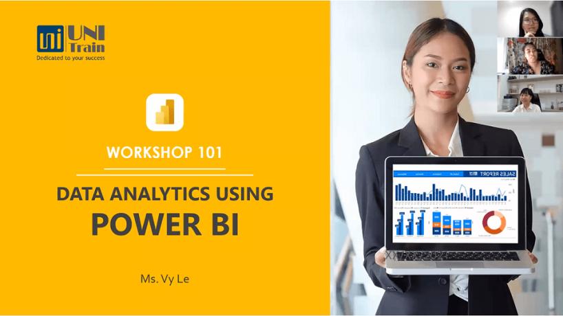 [Recap] UniTrain đồng hành cùng Workshop online 101 – Data analytics using Power BI