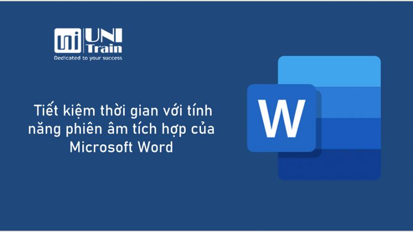 Tiết kiệm thời gian với Tính năng phiên âm tích hợp của Microsoft Word