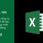 [Excel Tips] Sử dụng công cụ Camera để tạo ảnh chụp màn hình động