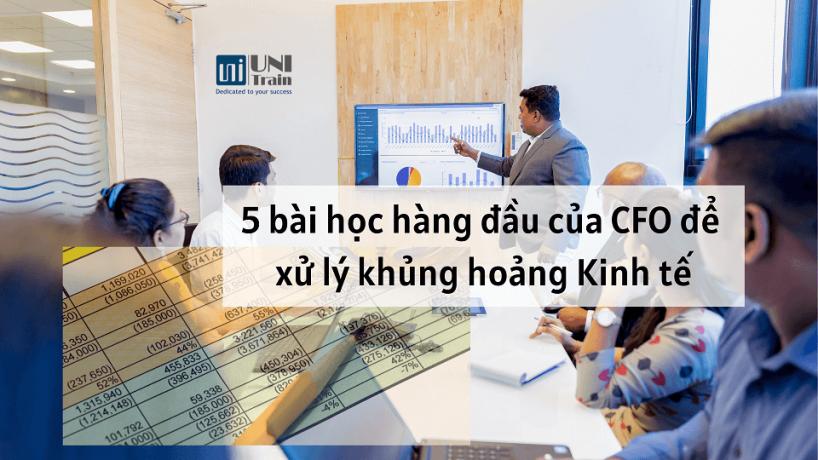5 bài học hàng đầu của CFO để xử lý khủng hoảng Kinh tế