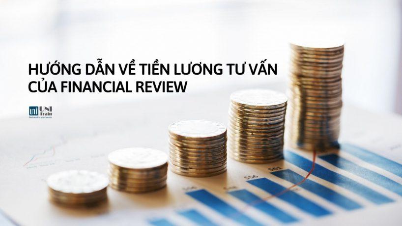Hướng dẫn về tiền lương tư vấn của Financial Review